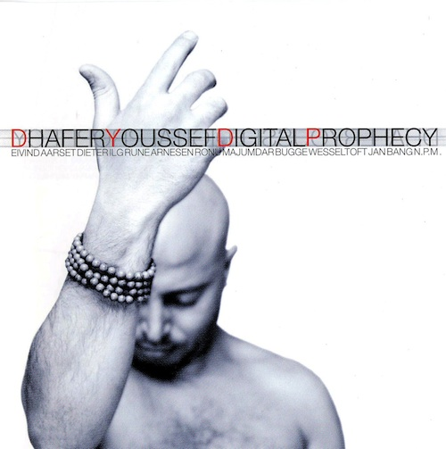 Dhafer Youssef Digital Prophecy