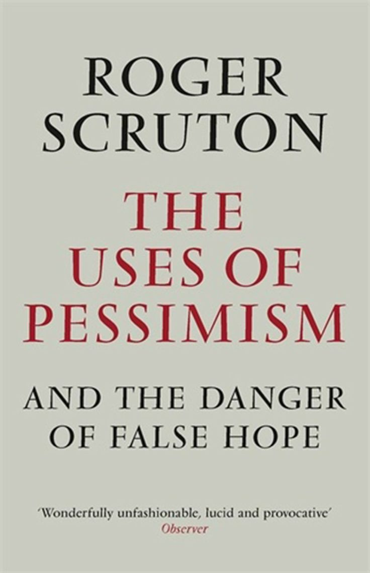scruton pessimism