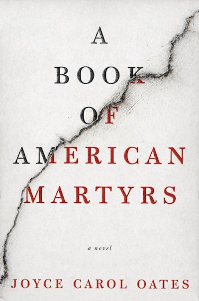 joyce-carol-oates-book-of-american-martyrs