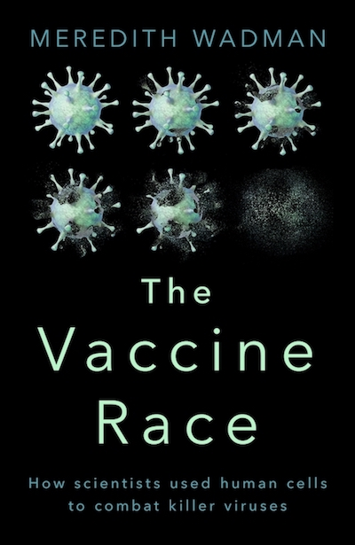 meredith-wadman-the-vaccine-race