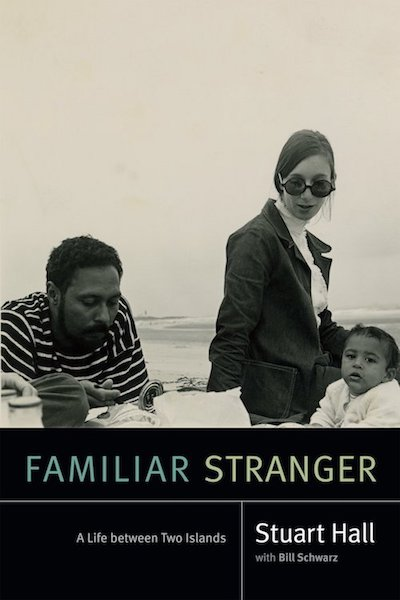stuart-hall-familiar-stranger