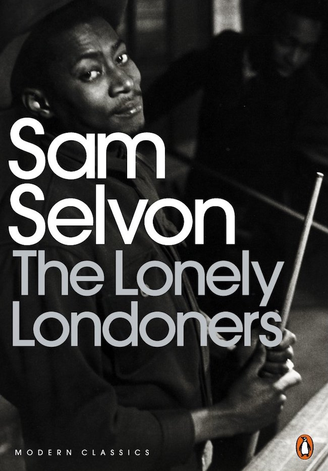 Sam Selvon The Lonely Londoners