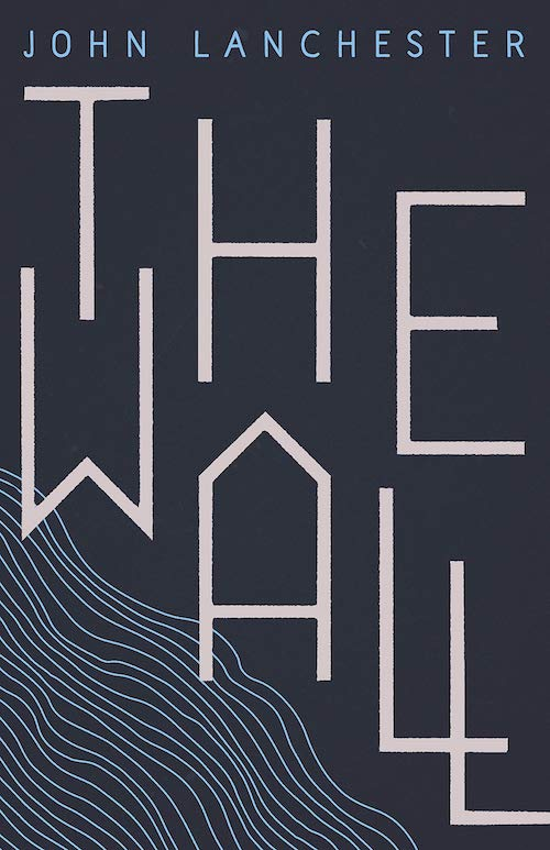 john lanchester the wall