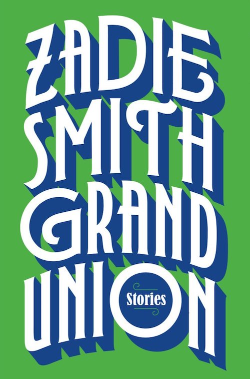 zadie smith grand union
